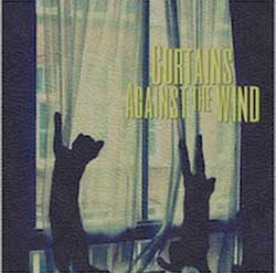 Curtains Against The Wind